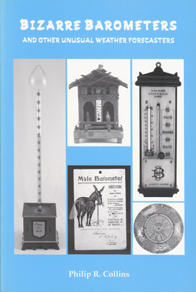 Bizarre Barometers and Other Unusual Weather Forecasters
